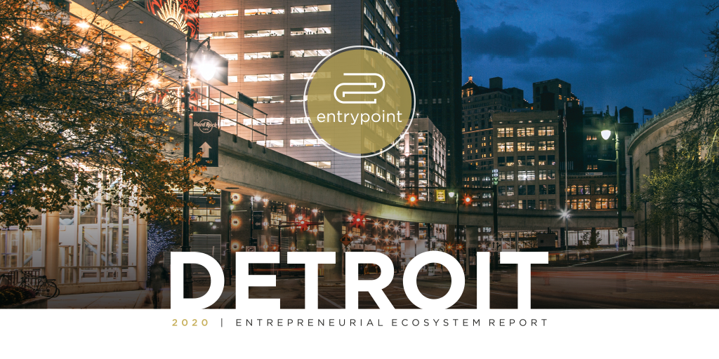 2020 Detroit Entrepreneurial Ecosystem Report